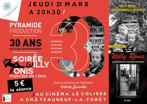 Cinéma : 30 ans Pyramide Production / Soirée Willy Ronis